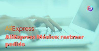 ¿Cómo rastrear un pedido de AliExpress en México?