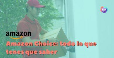 ¿Cómo funciona Amazon Choice?