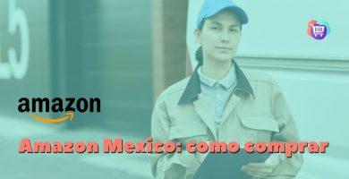 ¿Cómo hacer una compra en Amazon desde México?