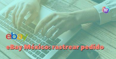 ¿Cómo rastrear un pedido de eBay en México?