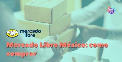 ¿Cómo se compra en Mercado Libre México?
