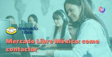 ¿Cómo me pongo en contacto con Mercado Libre México?