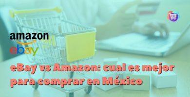 eBay vs Amazon: ¿cuál es mejor para comprar en México?