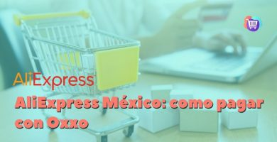 ¿Cómo pagar con Oxxo en AliExpress México?