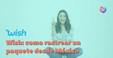 ¿Cómo rastrear un paquete de Wish en México?