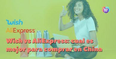 AliExpress vs Wish: ¿cuál es mejor para comprar en China desde México?